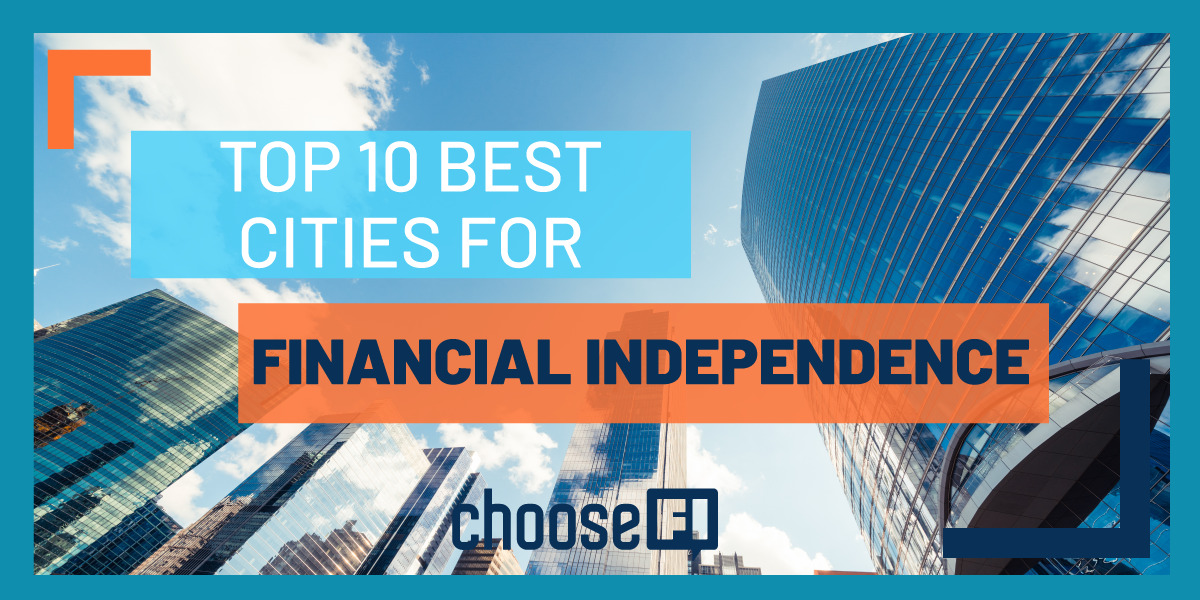 Top 10 Best Cities For Financial Independence