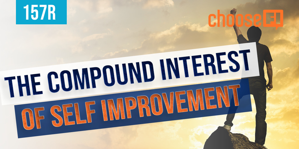 157R | The Compound Interest Of Self Improvement
