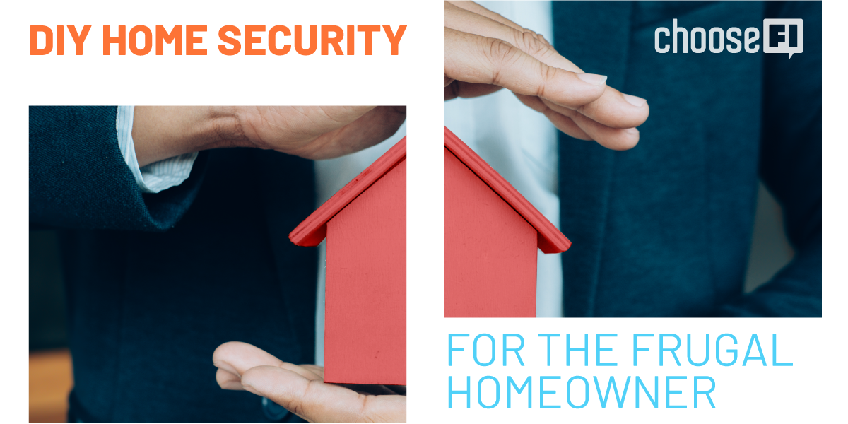 DIY Home Security For The Frugal Homeowner