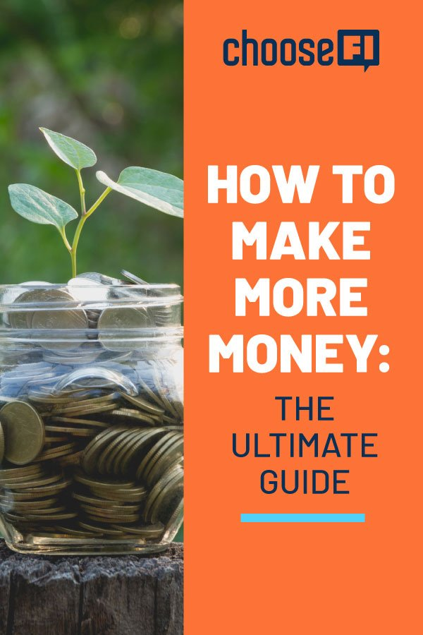 How To Make More Money: The Ultimate Guide