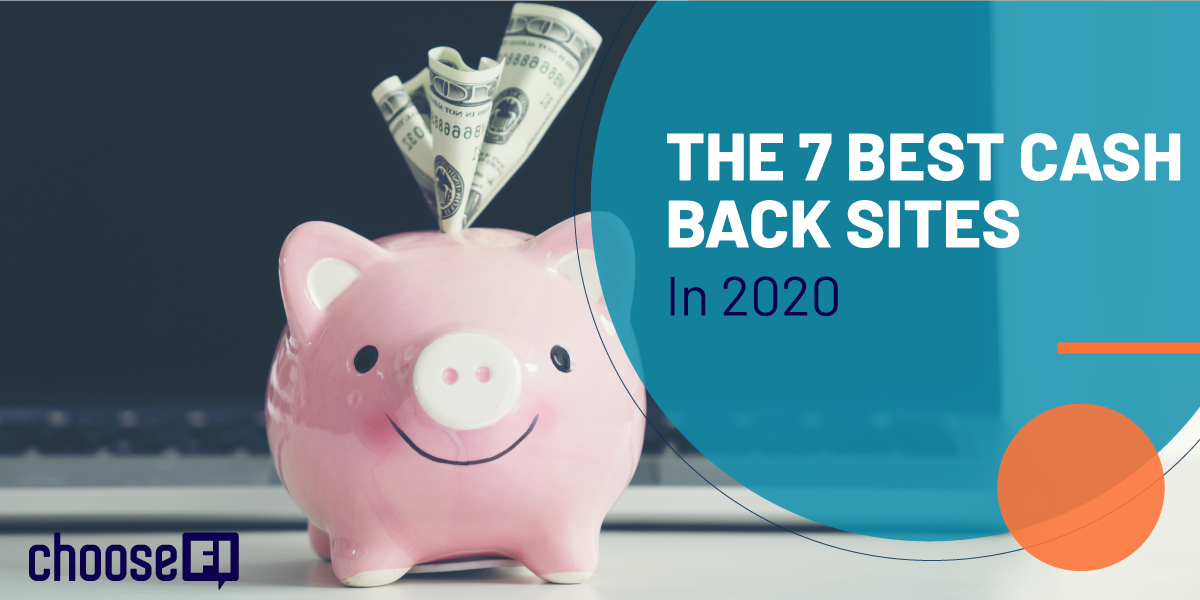 The 7 Best Cash Back Sites In 2020