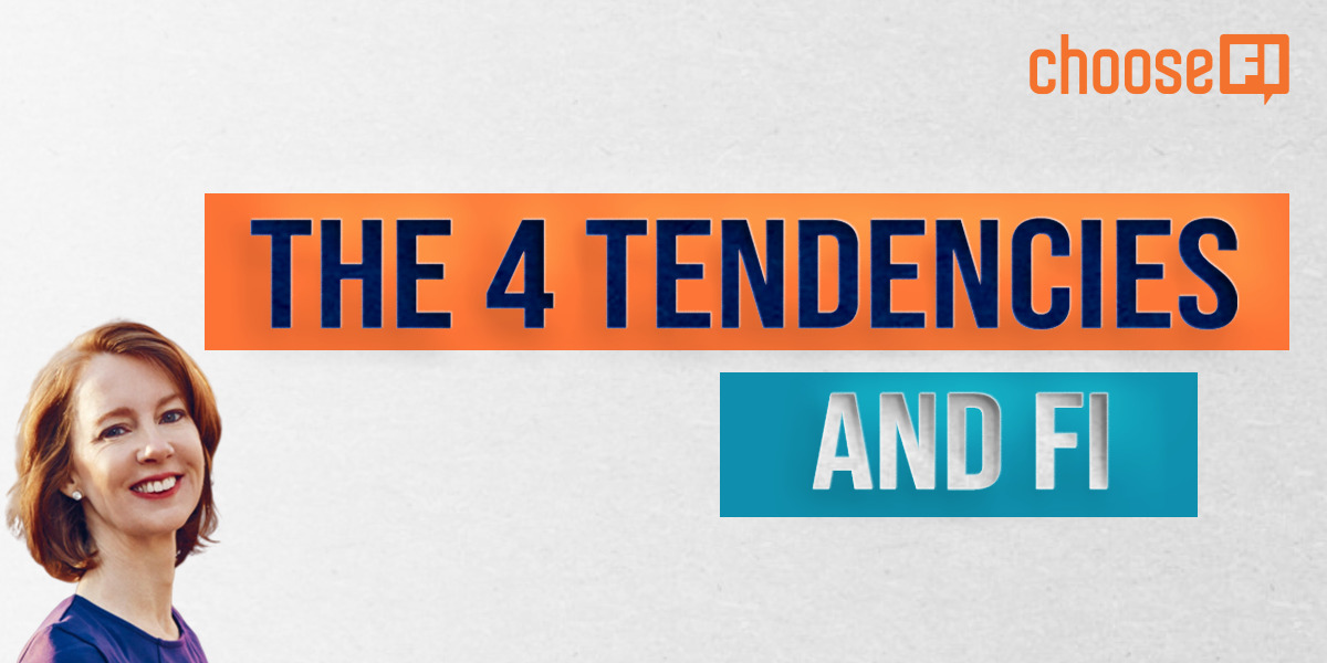 The Four Tendencies And FI With Gretchen Rubin