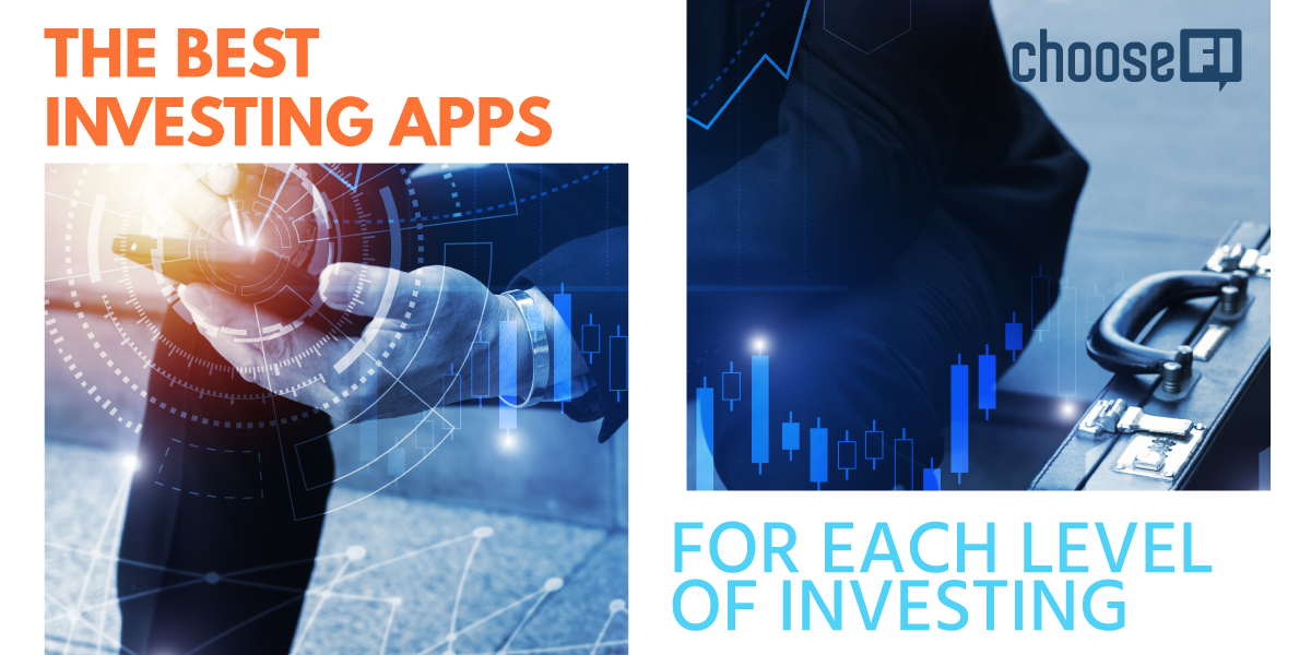The Best Investing Apps For The Best Investing Apps For Each Level Of InvestingEach Level Of Investing