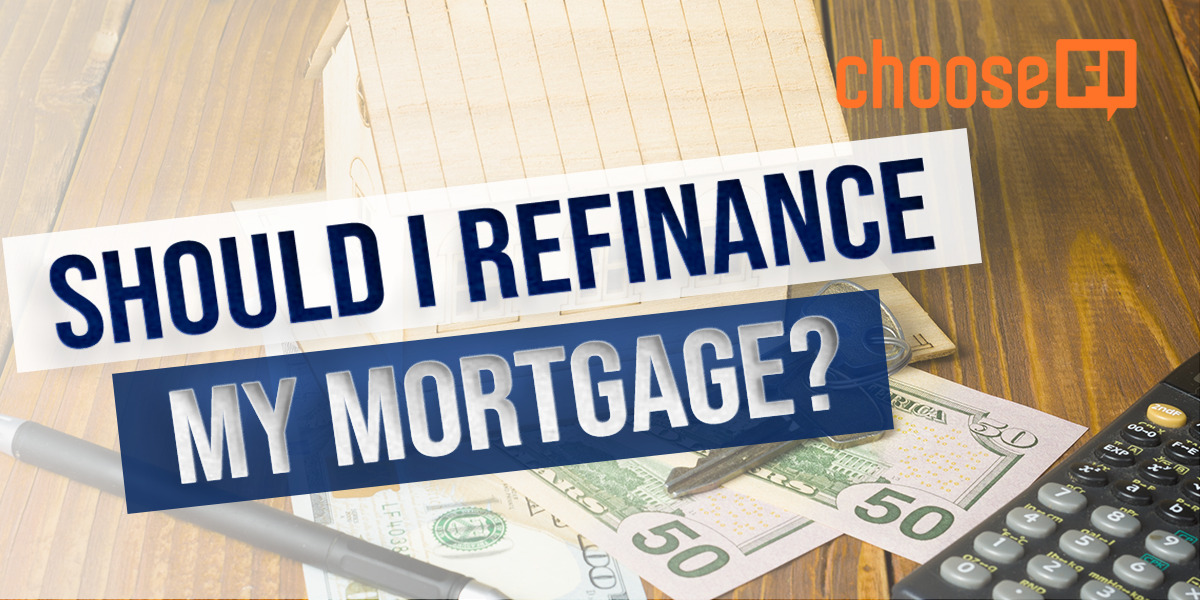 167R | Should I Refinance My Mortgage?