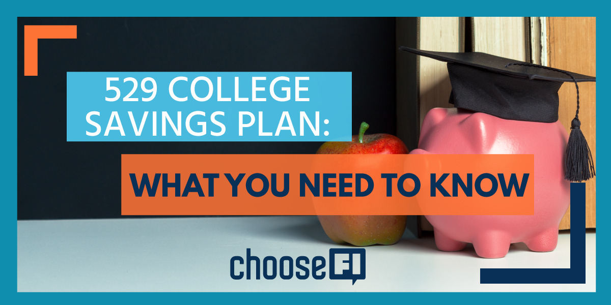 529 College Savings Plan: What You Need to Know