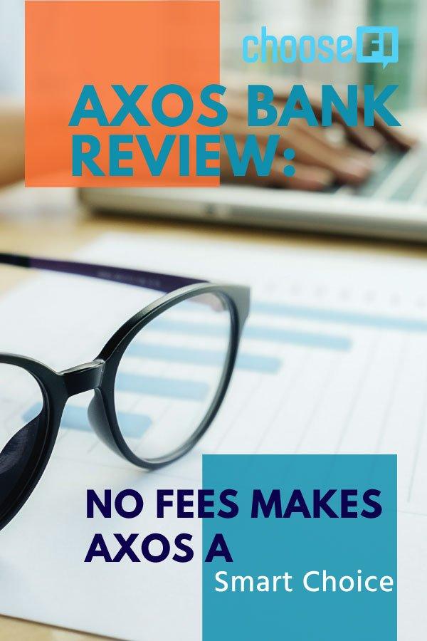 Axos Bank Review: No Fees Makes Axos A Smart Choice