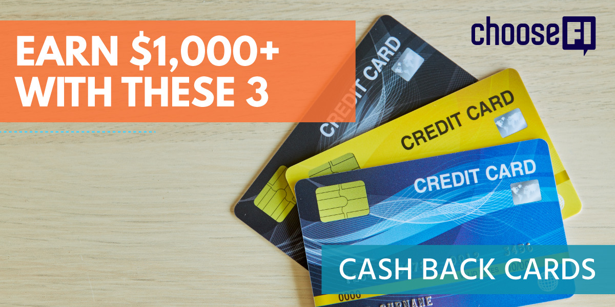 Earn $1,000+ With These 3 Cash Back Cards