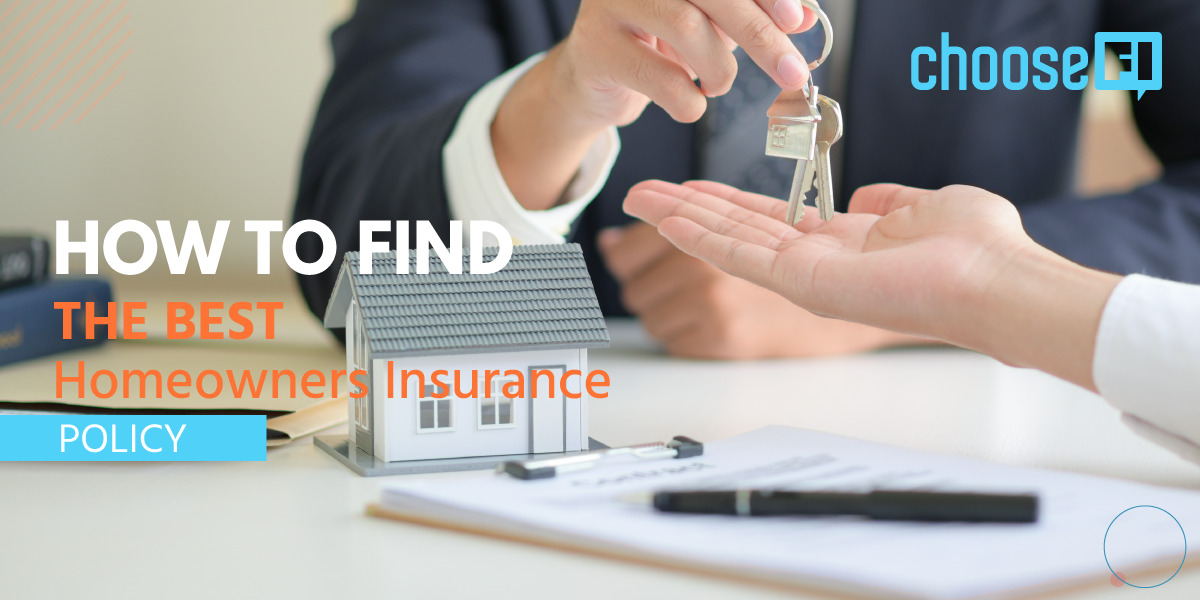 How To Find The Best Homeowners Insurance Policy