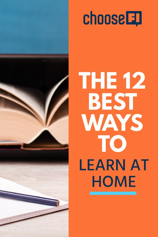 The 12 Best Ways To Learn At Home