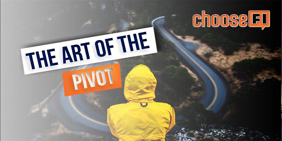 The Art Of The Pivot