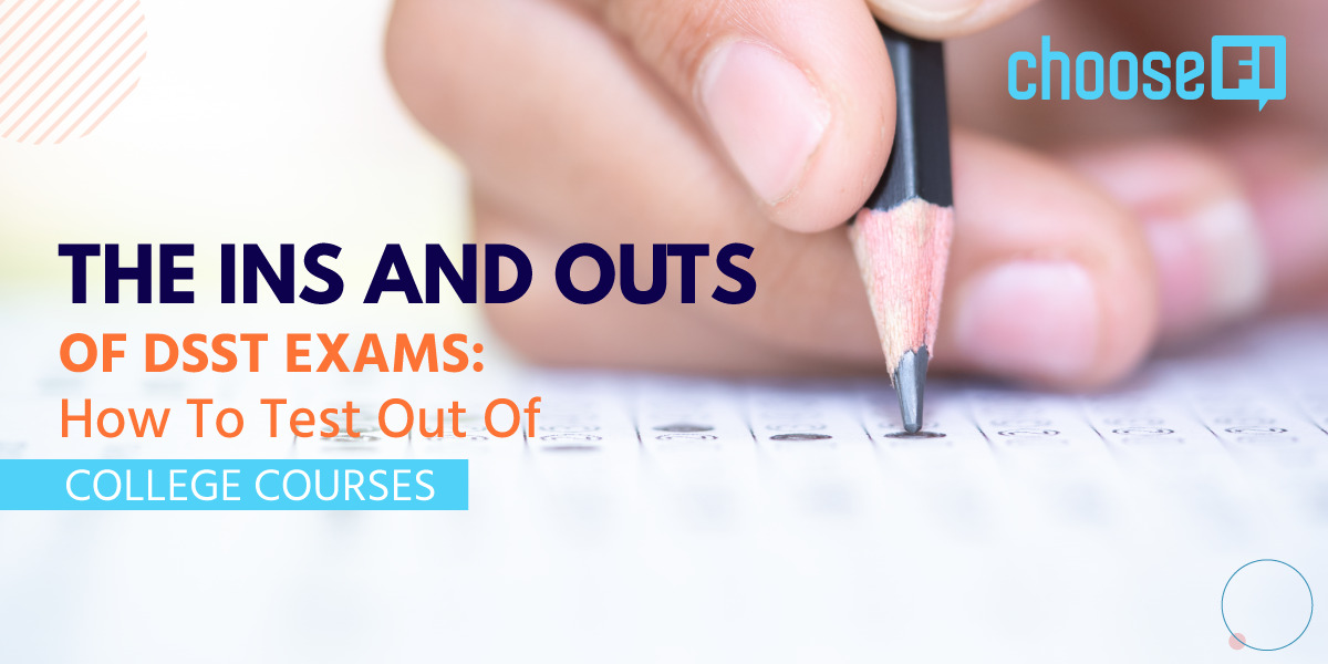 The Ins And Outs Of DSST Exams: How To Test Out Of College Courses