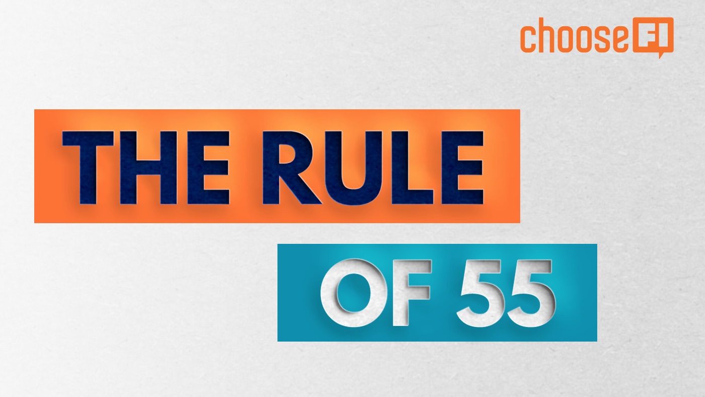 the rule of 55