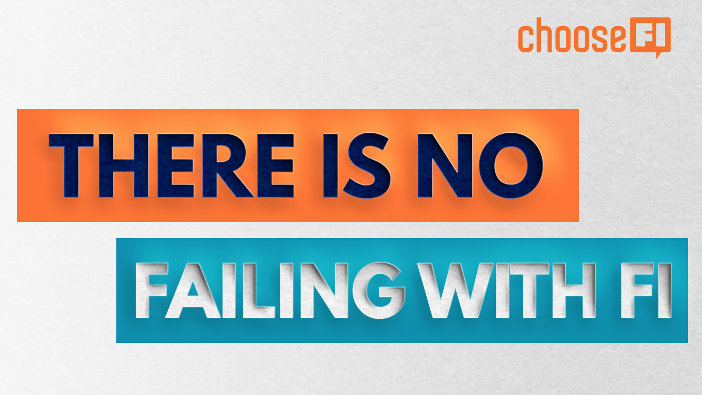 There Is No Failing With FI