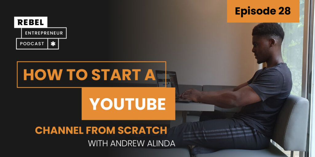 Starting a YouTube Channel from Scratch with Andrew Alinda Artwork