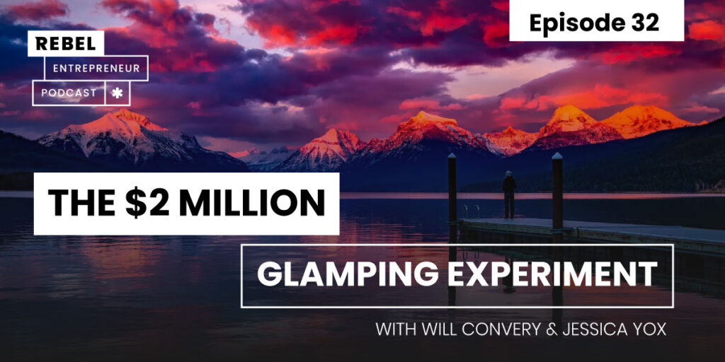 The $2 Million Glamping Experiment Artwork