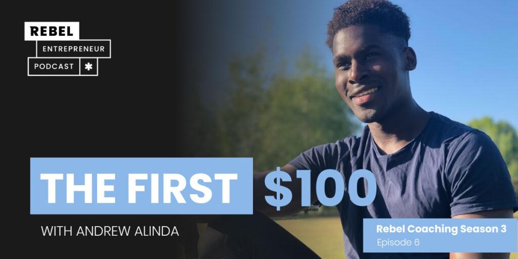 Rebel Entrepreneur Coaching Series: The First $100 Artwork
